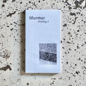 Murmur Anthology 1